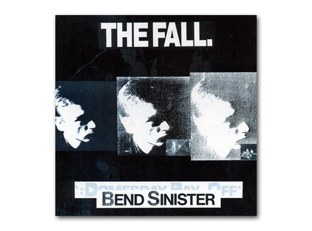 The Fall - Bend Sinister album cover